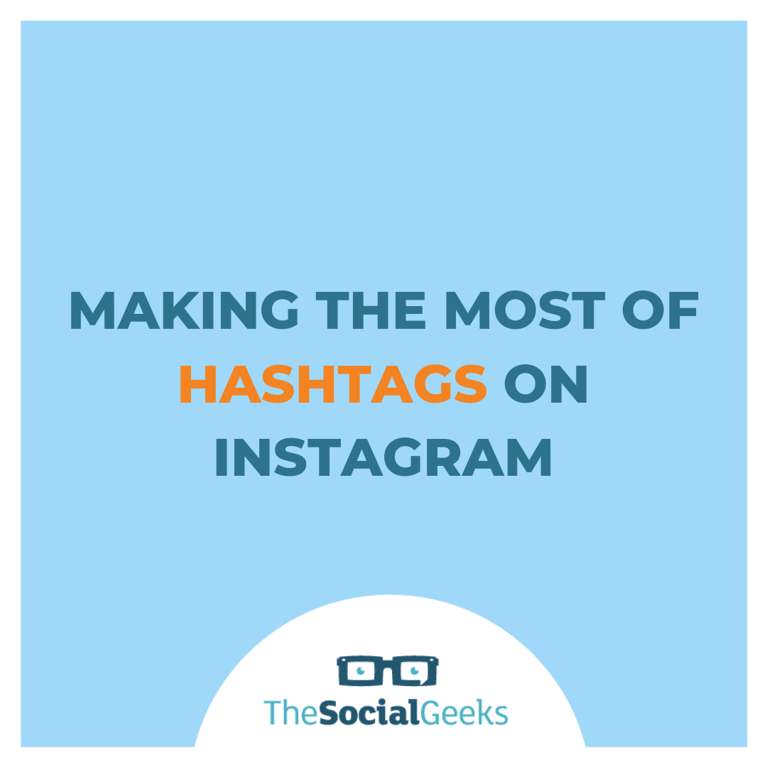 Making the most of hashtags on Instagram