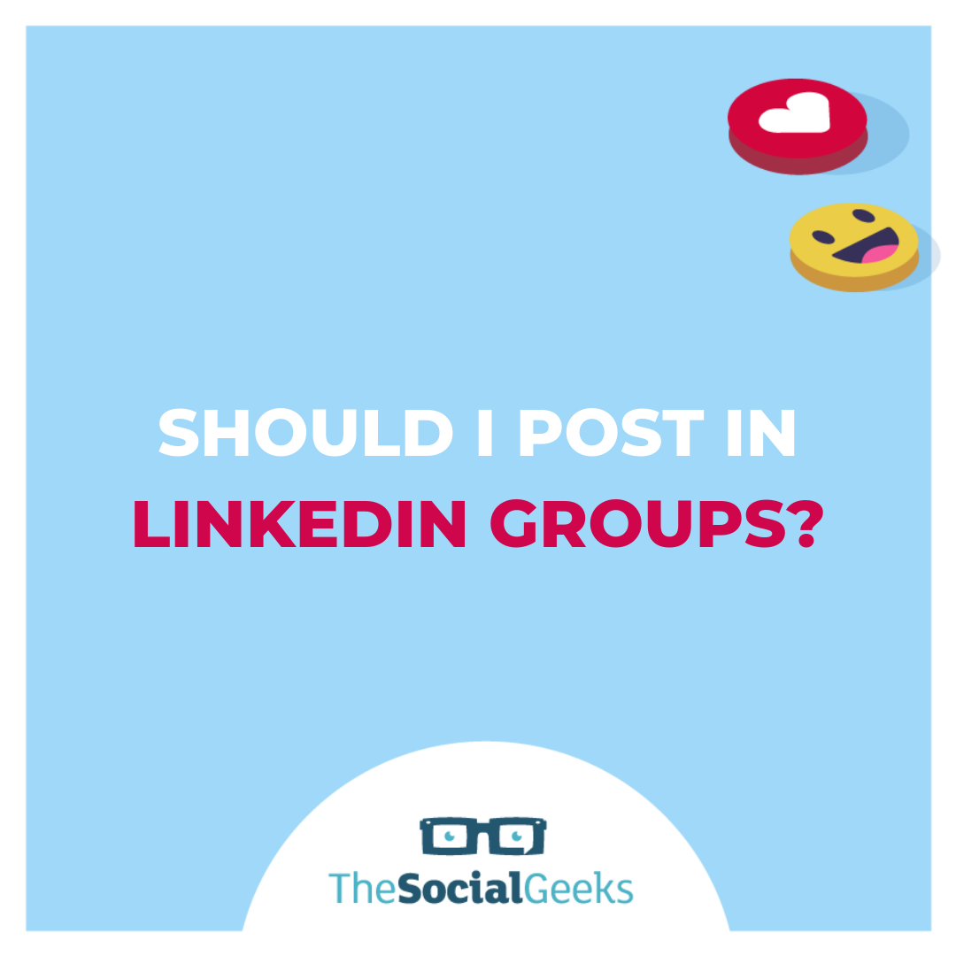 Should I post in LinkedIn groups?